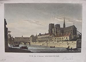 Vue de l Ancien Archevêché. Anonyme kolorierte: Frankreich/Paris