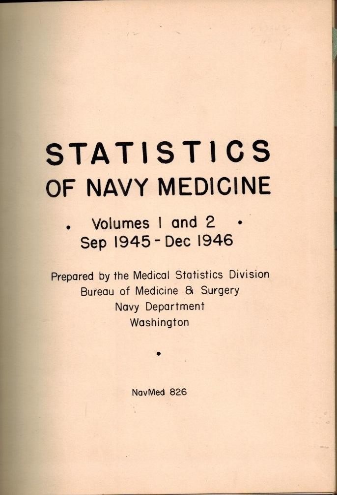 Statistics of Navy Medicine - Volumes 1 and