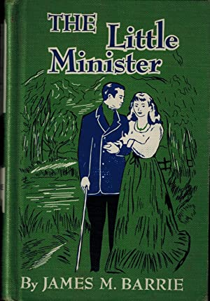 The Little Minister: Barrie, J. M.