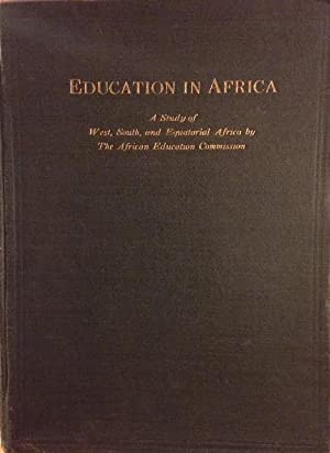 Education in Africa: A Study of West, South, and Equatorial Africa