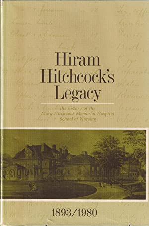 Hiram Hitchcock's Legacy - SIGNED