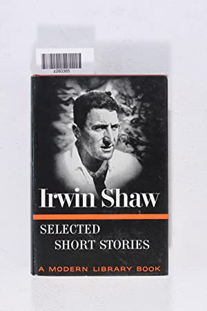 Selected short stories of Irwin Shaw (Modern: Shaw, Irwin (author