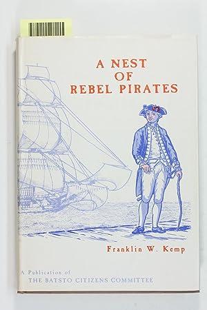 A Nest of Rebel Pirates: Kemp, Franklin W.