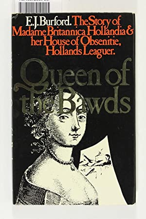 Queen of the Bawds: Or, the true: Burford, E. J.