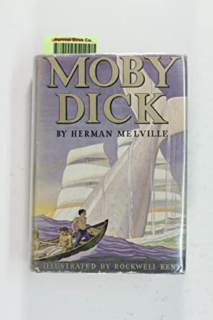 Moby Dick, Or the Whale: Melville, Herman; Kent,