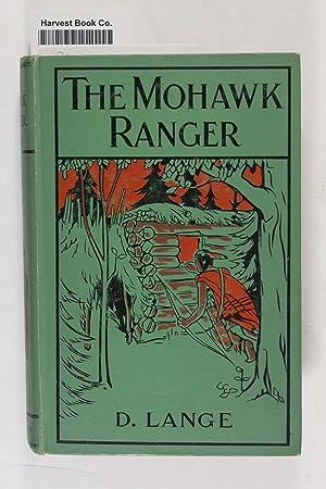 The Mohawk Ranger: Lange, D.