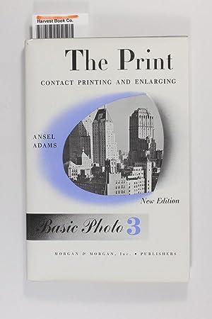 The Print: Contact Printing and Enlarging: Basic: Adams, Ansel
