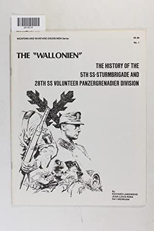 """The """"Wallonien"""": The history of the 5th: Landwehr, Richard"""