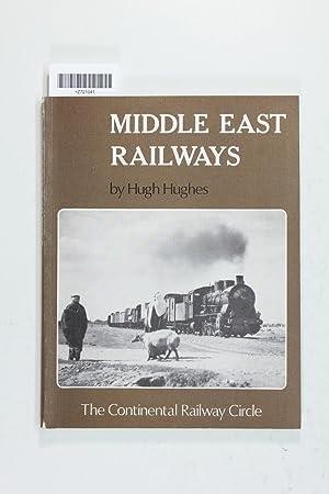 Middle East Railways: Hughes, Hugh