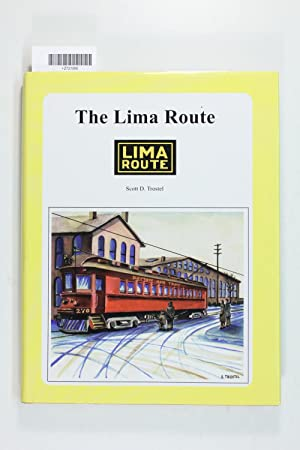 The Lima route (Ohio railroad heritage series: Trostel, Scott D.