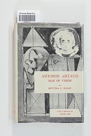 Antonin Artaud; man of vision,: Knapp, Bettina Liebowitz;