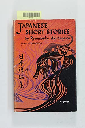 Japanese Short Stories: Akutagawa, Ryunosuke