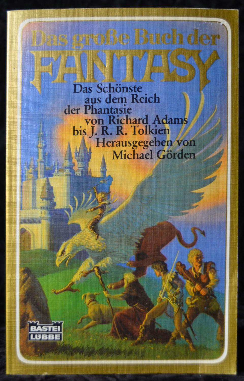 Das große Buch der Fantasy - Hrg.: Görden, Michael