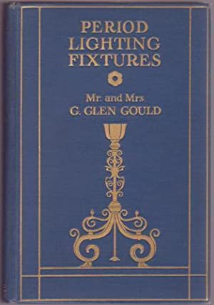 Period Lighting Fixtures: Gould, G. Glen,