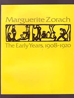 Marguerite Zorach: The Early Years, 1908-1920: Tarbell, Roberta K.;