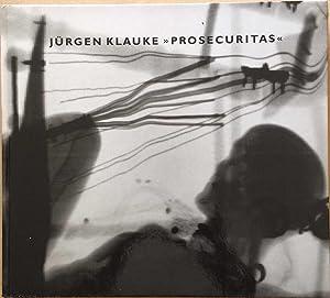 "Jürgen Klauke ""Prosecuritas "": Herzog, Hans-Michael; Peter"