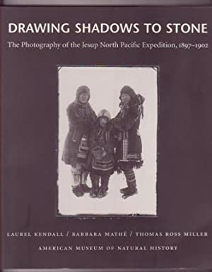 Drawing Shadows to Stone: The Photography of: Kendall, Laurel; Barbara