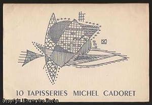 10 Tapisseries - Michel Cadoret: Calder, Alexander (Introduction);