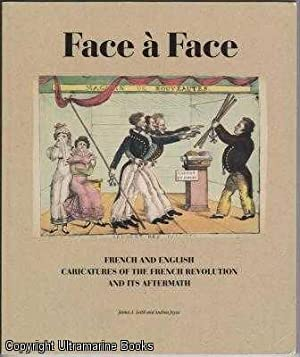 Face à Face: French and English Caricatures: Leith, James A.