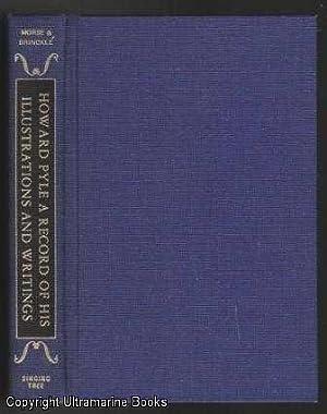 Howard Pyle: A Record of His Illustrations: Morse, Willard S.