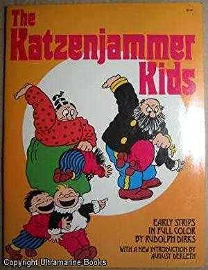 The Katzenjammer Kids: Early Strips in Full Color: Dirks, Rudolph; August Derleth (New Introduction...