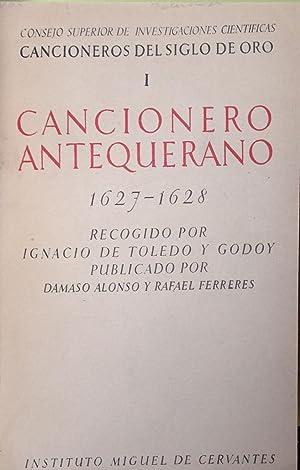 Cancionero antequerano 1627-1628. Publicado por Dámaso Alonso y Rafael Ferreres. Recogido ...