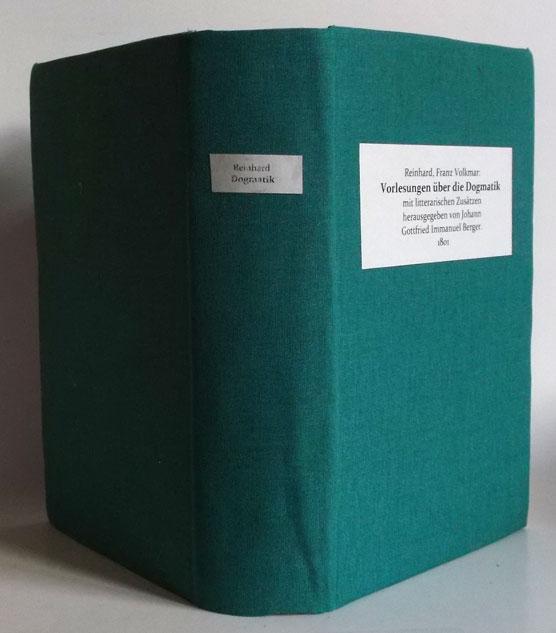 Vorlesungen über die Dogmatik mit litterarischen Zusätzen: Reinhard, Franz Volkmar:
