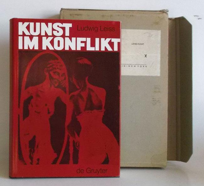 Kunst im Konflikt. Kunst und Künstler im: Leiss, Ludwig:
