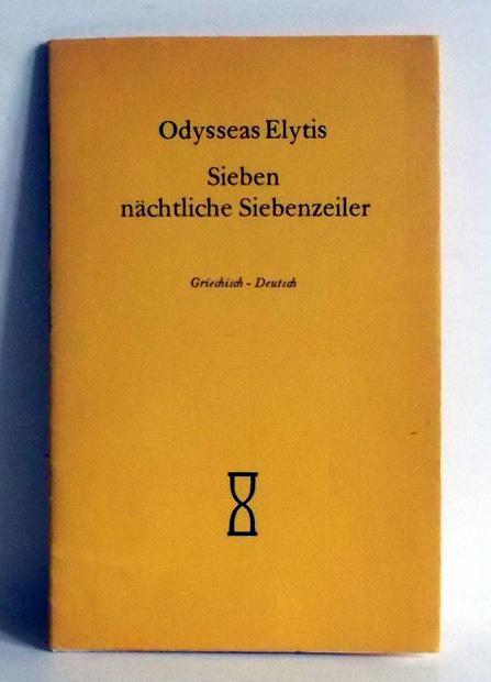 Sieben nächtliche Siebenzeiler. Deutsch von Günther Dietz.: Elytis, Odysseas: