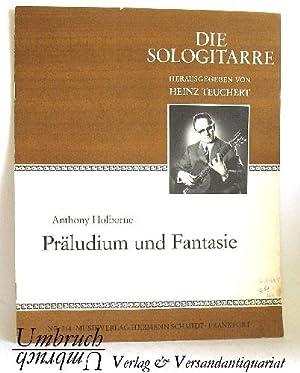 Präludium und Fantasie. - Die Sologitarre 314: Anthony Holborne: