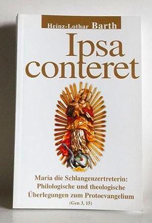 Ipsa conteret. Maria die Schlangenzertreterin: Philologische und: Barth, Heinz-Lothar:
