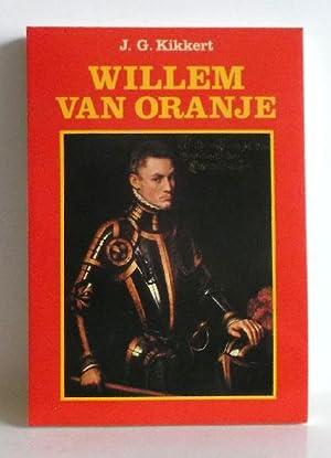 Willem van Oranje.: Kikkert, J.G.: