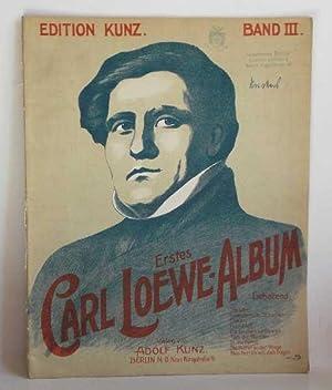 Erstes Carl Loewe- Album - Band III.: Loewe, Carl: