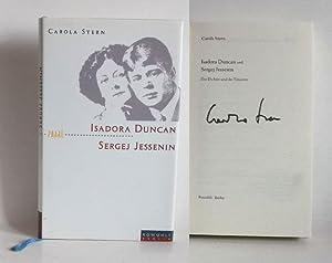 Isadora Duncan und Sergej Jessenin. Der Dichter: Stern, Carola: