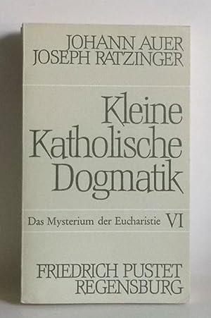 Allgemeine Sakramentenlehre und das Mysterium der Eucharistie.: Auer, Johann /