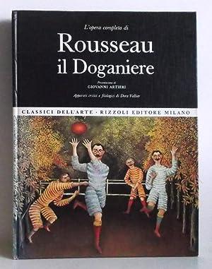 L'opera completa di Rousseau il Doganiere.: Artieri, Giovanni: