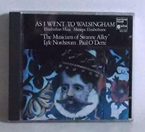 As I Went to Walsingham - Elizabethan Music. Musique Elisabethaine - Musicians of Swanne Alley. L...