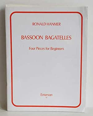 Bassoon Bagatelles. Four Pieces for Beginners.