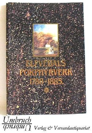Elfvedals Porphyrverk 1788-1885.: Lagerqvist, Lars O.