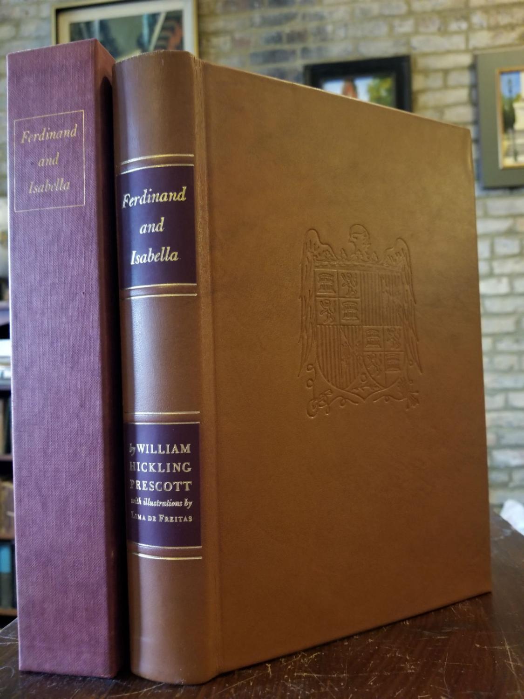 History_of_the_Reign_of_Ferdinand_and_Isabella_SIGNED_DE_FRIETAS_Lima_PRESCOTT_William_Hickling_Fine_Hardcover