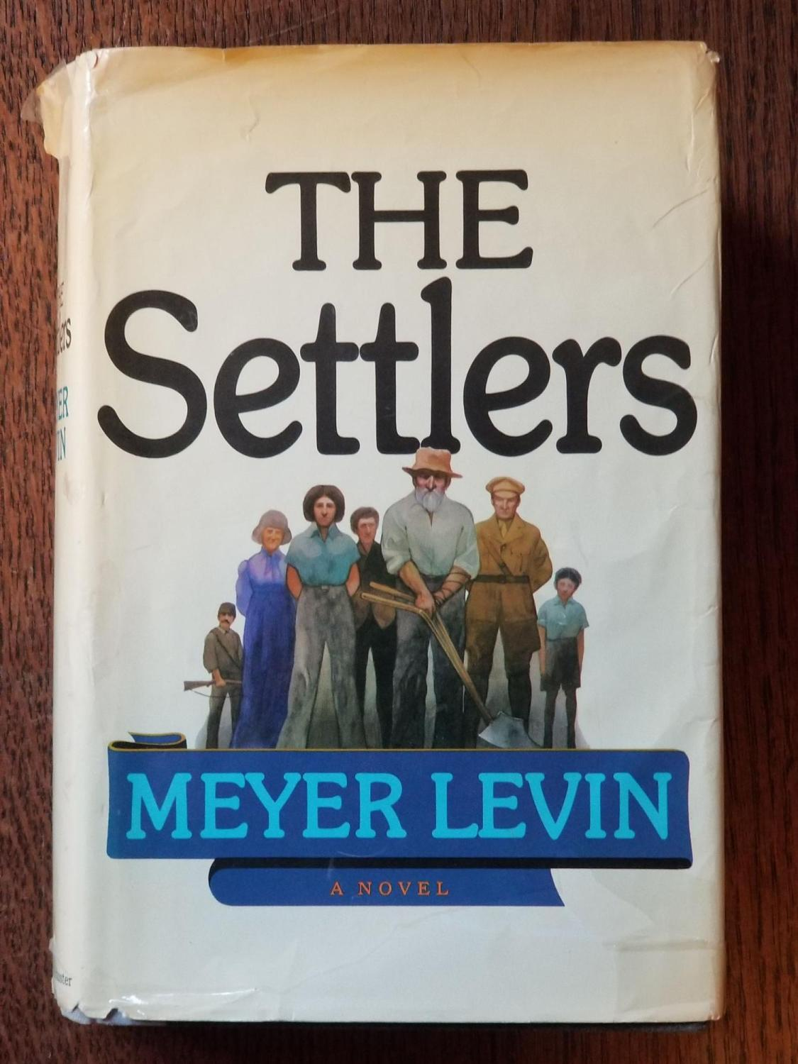 The_Settlers_LEVIN_Meyer_Very_Good_Hardcover