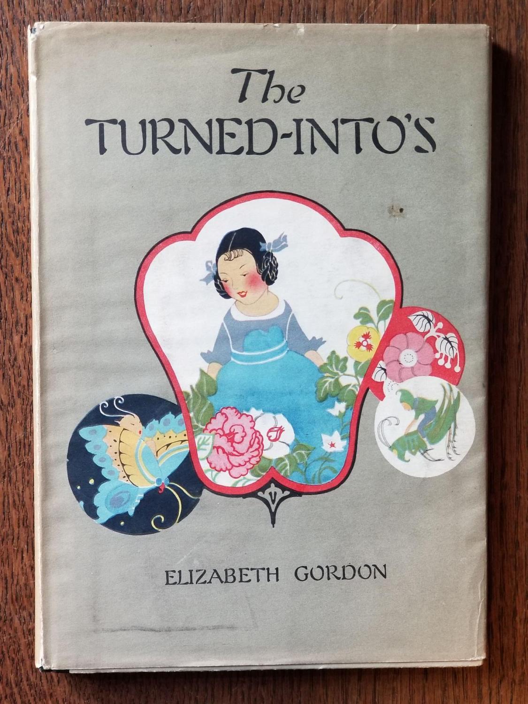 The_TurnedIntos_Jane_Elizabeth_Discovers_the_Garden_Folk_GORDON_Elizabeth_Near_Fine_Hardcover
