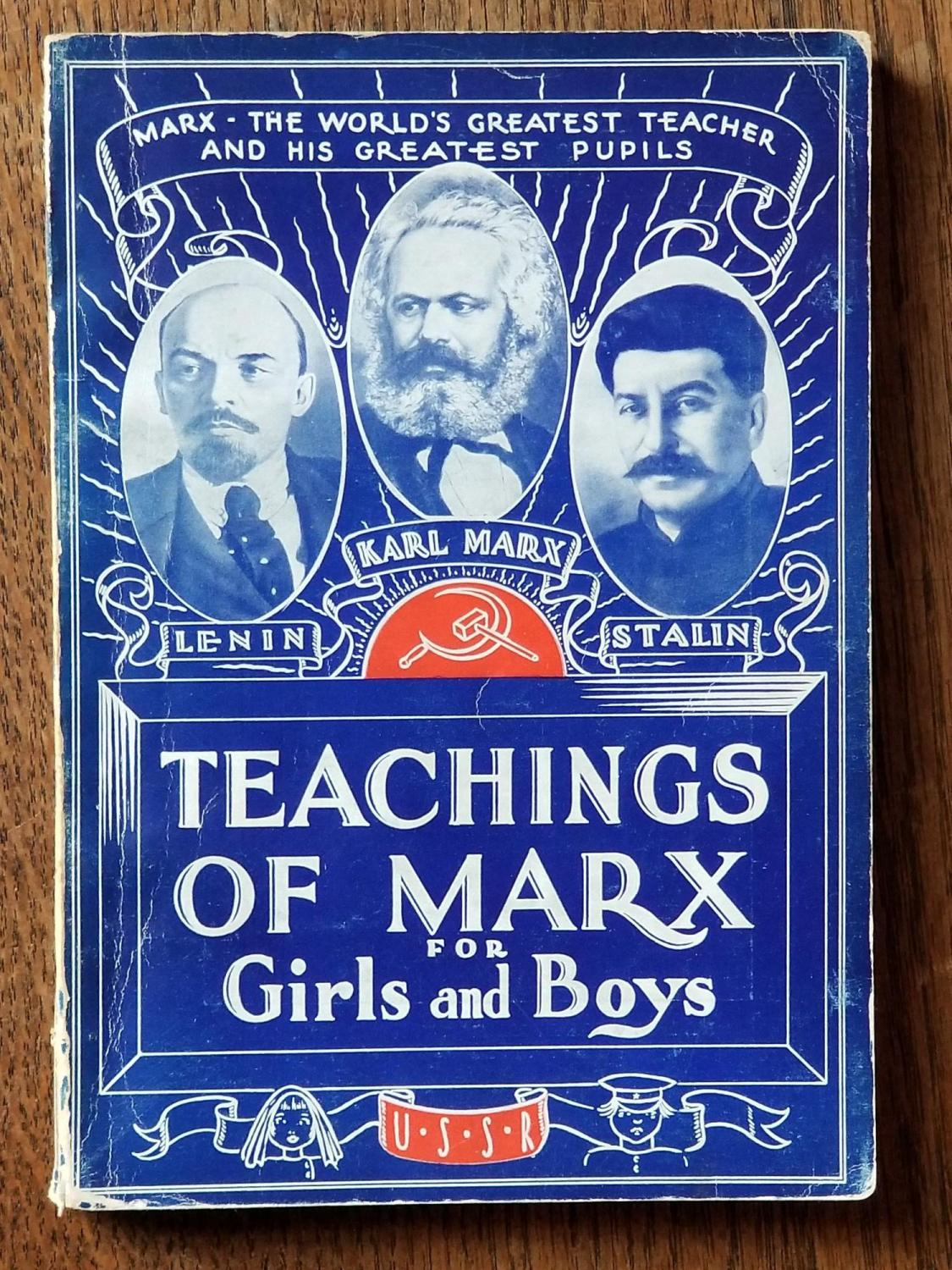 Teachings_of_Marx_for_Girls_and_Boys_BROWN_William_Montgomery_Very_Good_Softcover