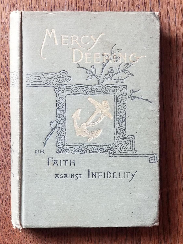 Mercy_Deering_or_Faith_Against_Infidelity_BARTLEY_David_Very_Good_Hardcover