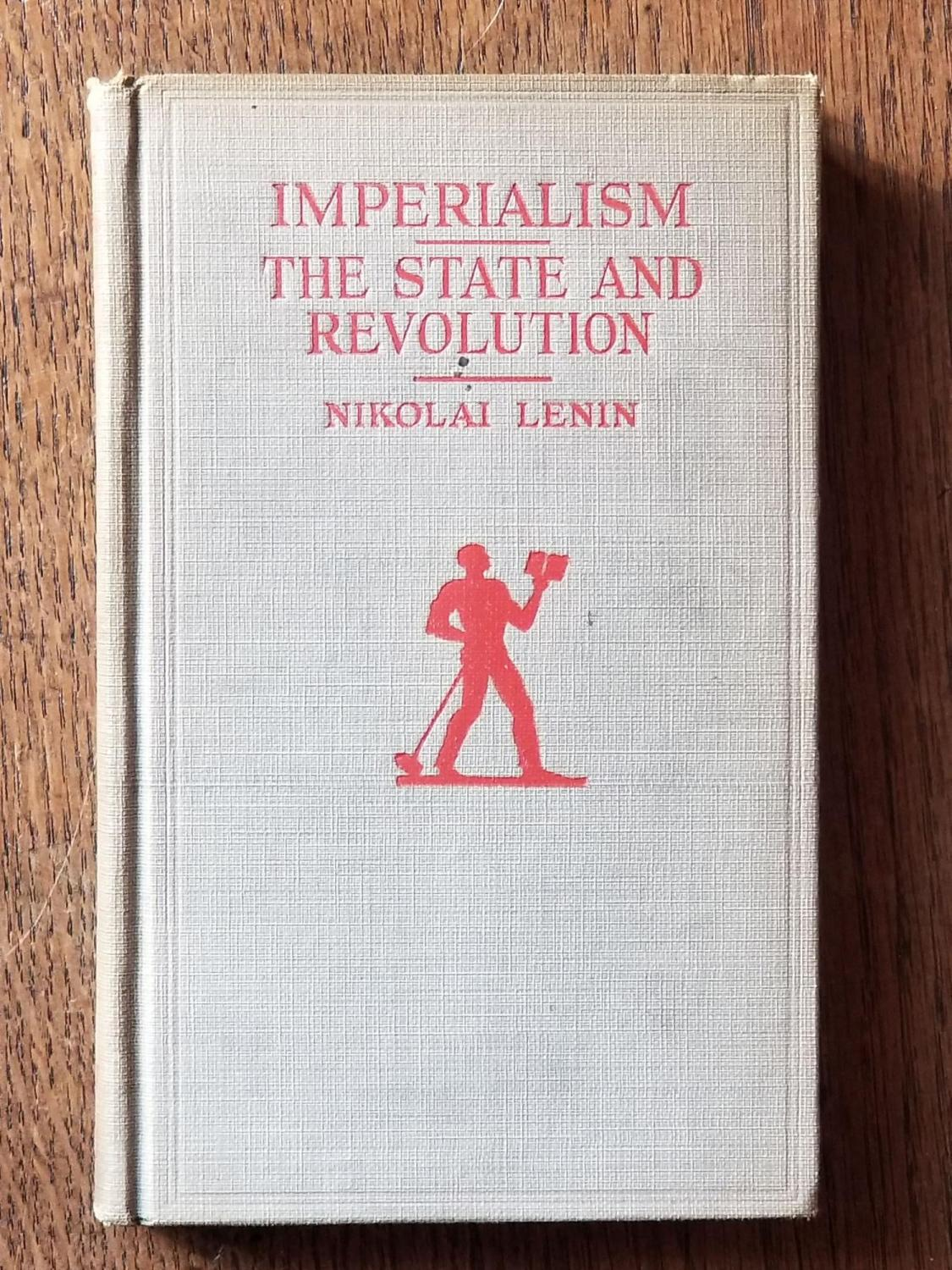 Imperialism_and_The_State_and_Revolution_LENIN_Nikolai_Vladimir_Ilyich_Very_Good_Hardcover