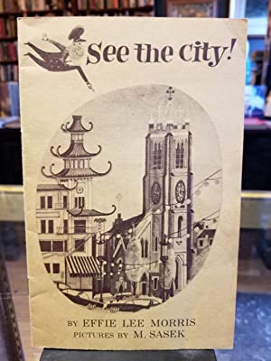 See the City!; A beginner's guide to: Morris, Effie Lee;
