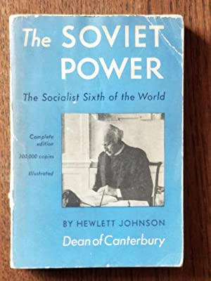 The Soviet Power; The Socialist Sixth of the World