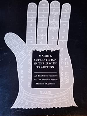 Magic & Superstition in the Jewish Tradition