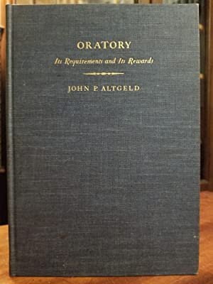 Oratory; Its Requirements and Its Rewards