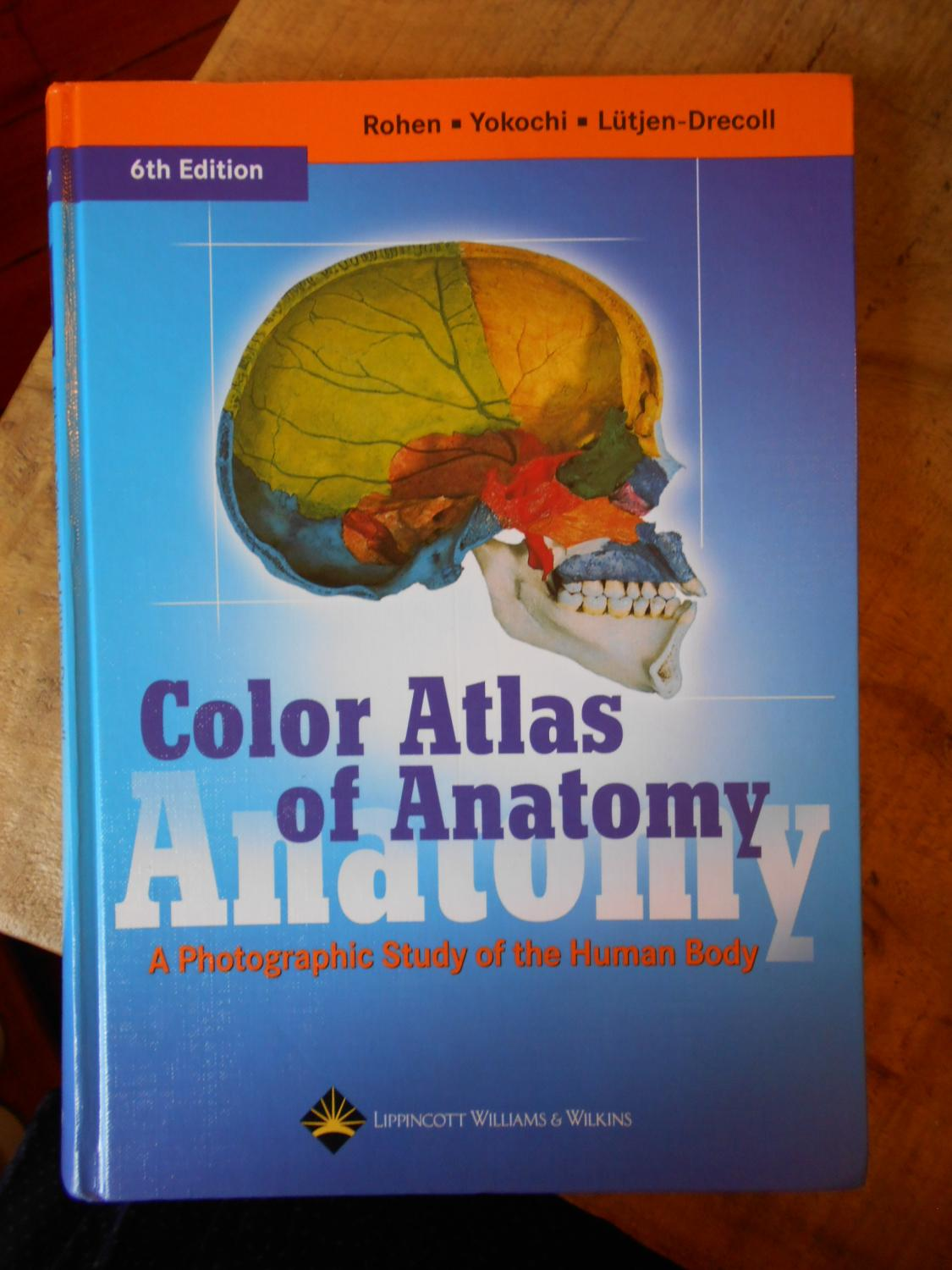 Color Atlas of Anatomy a Photographic Study of the Human Body by ...